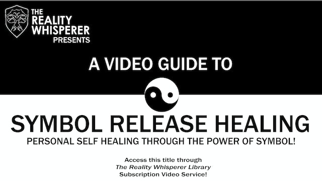 A Video Guide to Symbol Release Healing