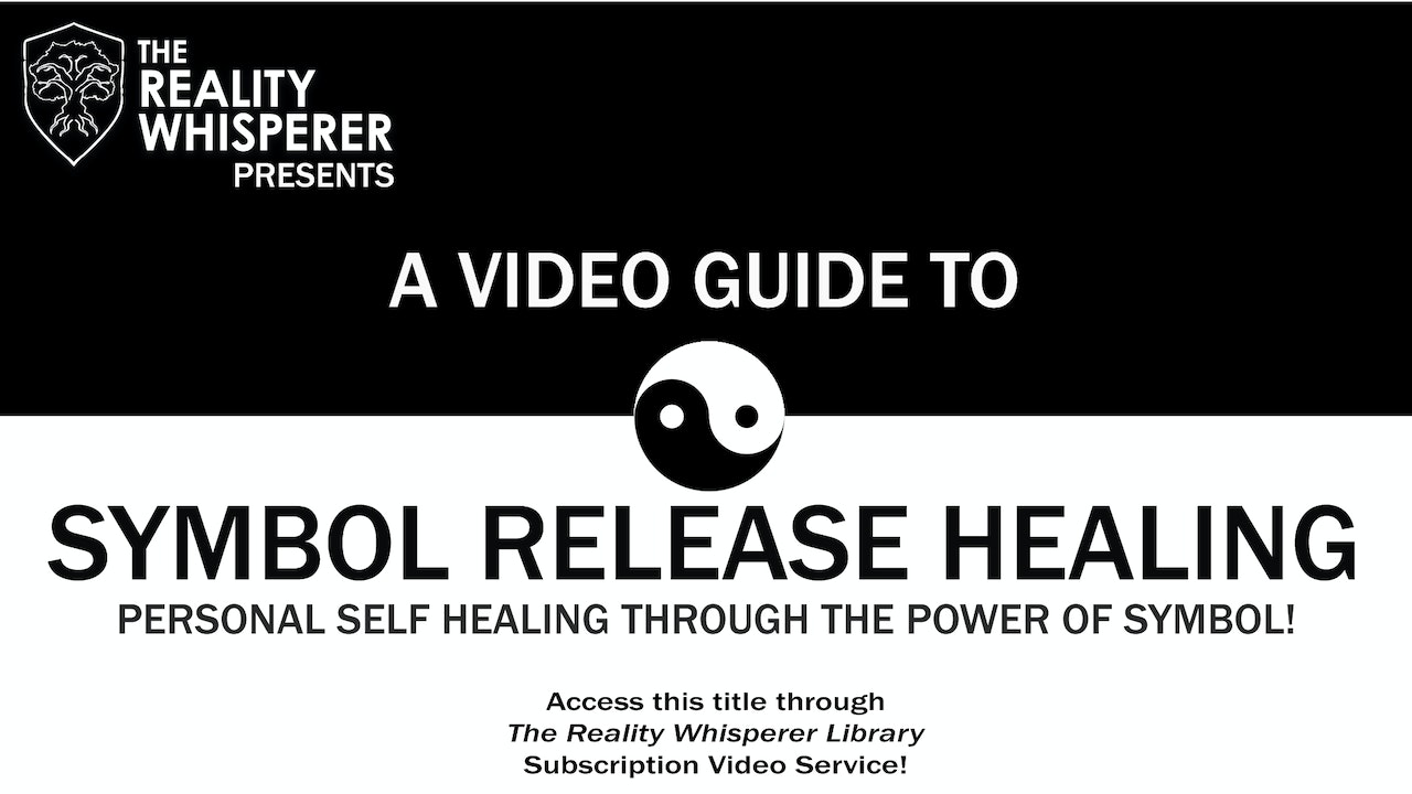 A Video Guide To Symbol Release Healing New Earth Teachings Library