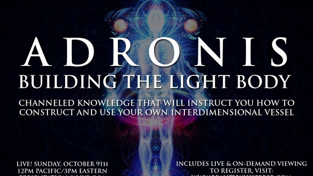 Adronis - Building the Light Body