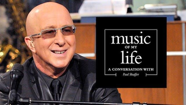 Music of My Life: Paul Shaffer (Ep.5)...