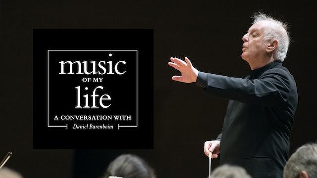 Music of My Life: Daniel Barenboim (Ep.2)
