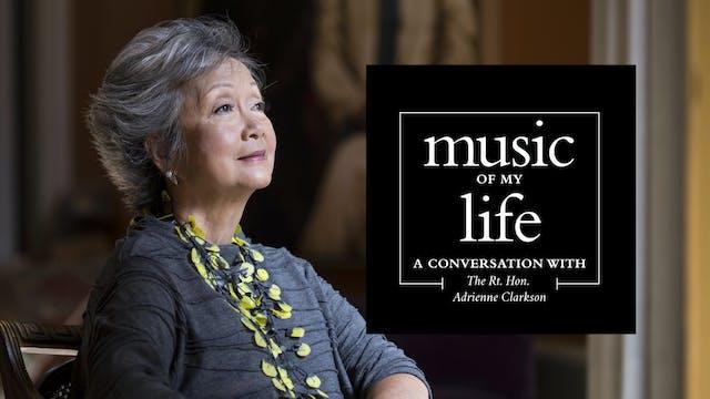 Music of My Life: The Rt. Hon. Adrien...