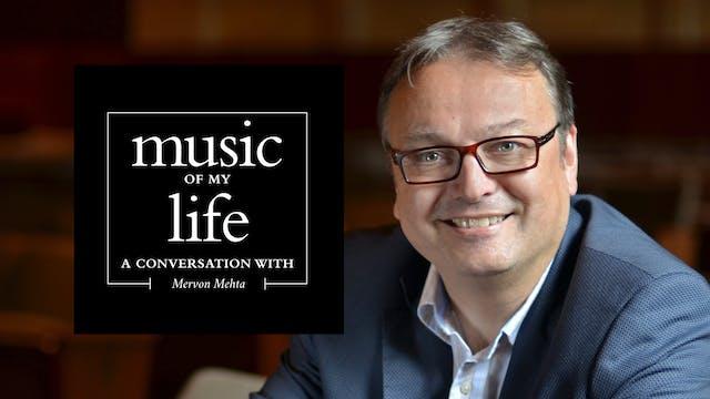 Music of My Life: Mervon Mehta (Ep.4)