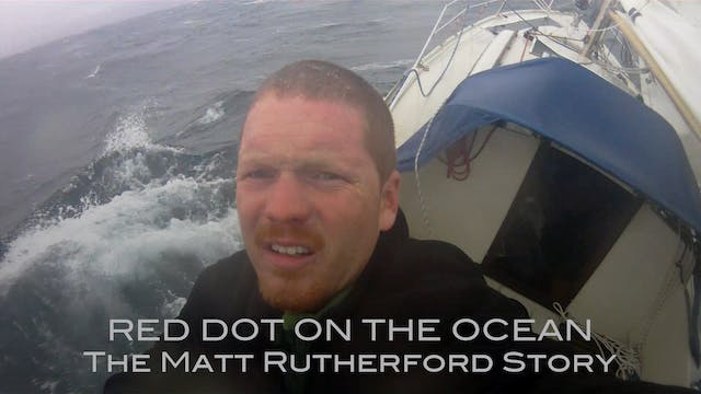 Red Dot on the Ocean: The Matt Ruther...