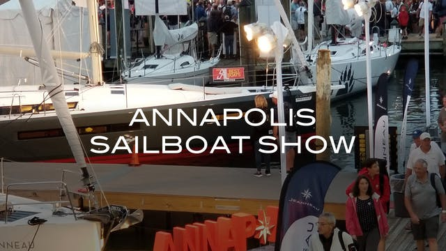 SERIES TRAILER: Annapolis Sailboat Show