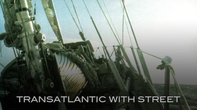 Transatlantic with Street