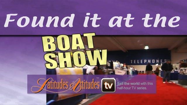 Latitudes & Attitudes TV: Boat Show