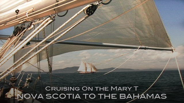 Cruising on the Mary T: Nova Scotia t...