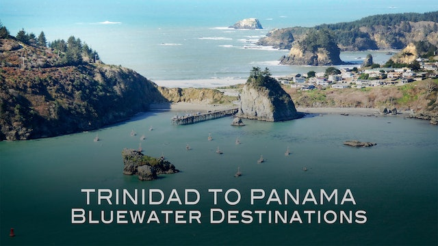 Bluewater Destinations: Ep.1: Trinidad to Panama