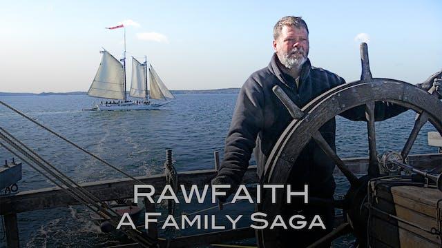 RawFaith: A Family Saga