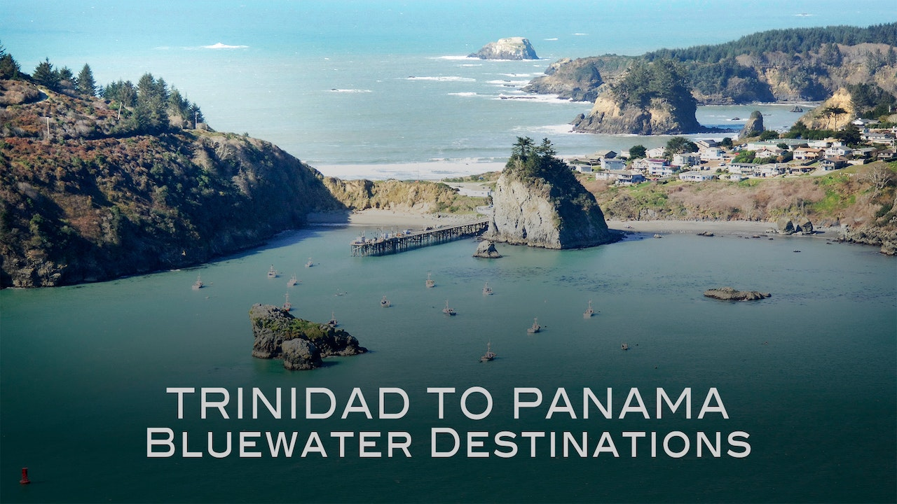 Bluewater Destinations: Ep1 - Trinidad to Panama