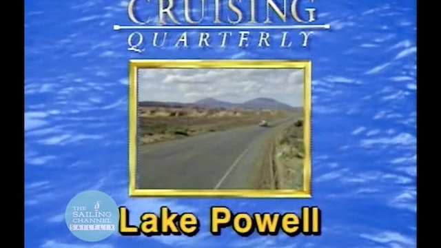 Lake Powell Utah Extended Trailer - Sailing Quarterly
