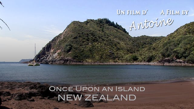 Once Upon an Island: New Zealand
