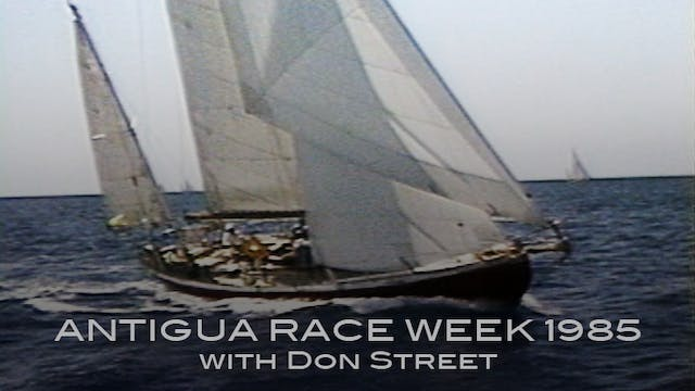 Don Street Antigua Race Week 1985