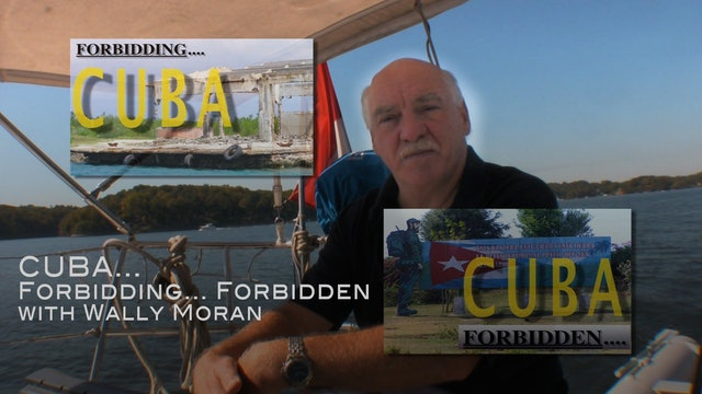 TRAILER: Cuba: Forbidding...Forbidden with Wally Moran