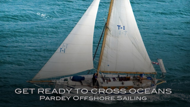 TRAILER - Pardey: Get Ready to Cross Oceans - Kedging Out