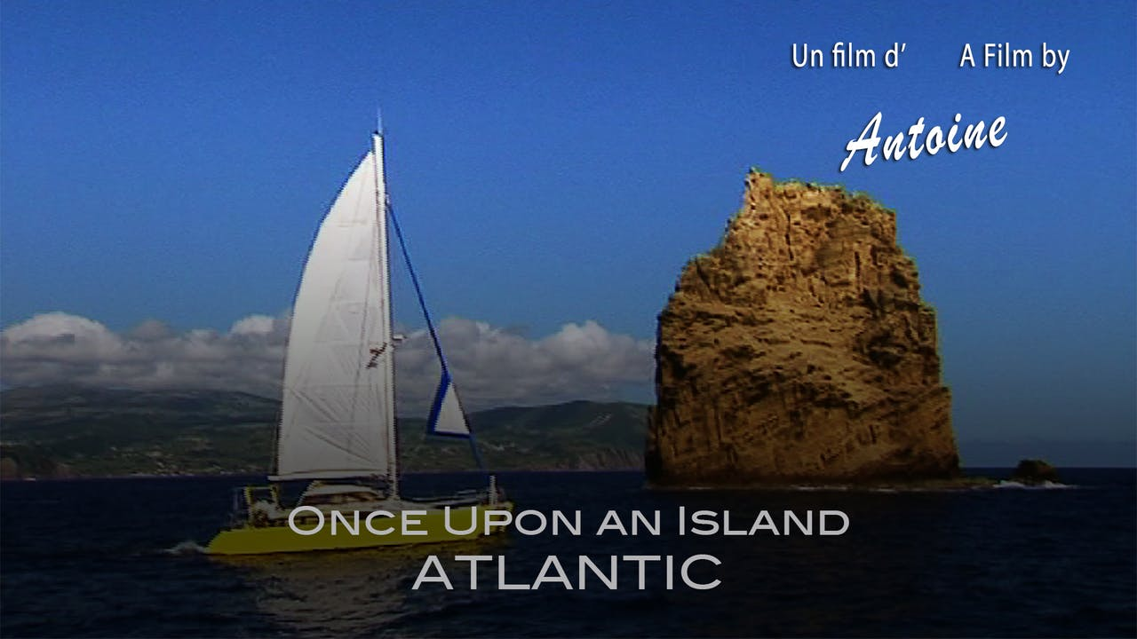 Once Upon an Island: Atlantic