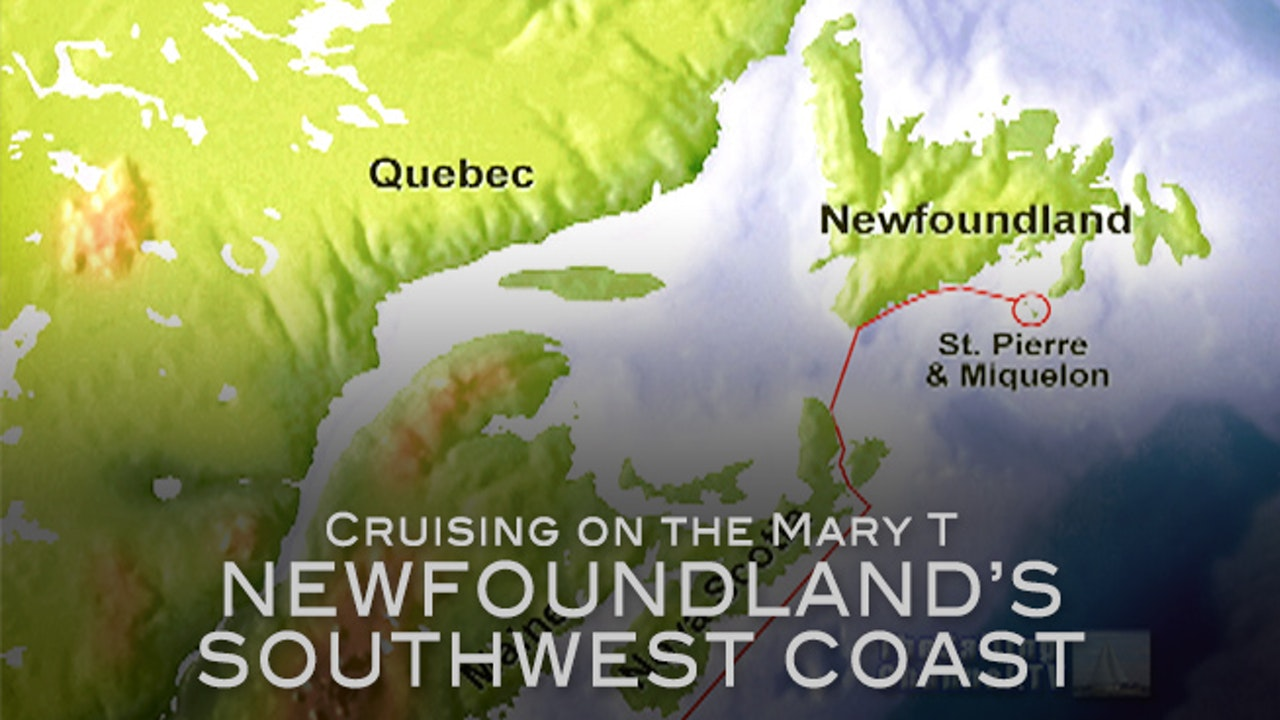 The Mary T: Newfoundland's SW Coast
