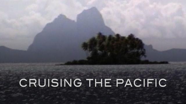 Cruising the Pacific