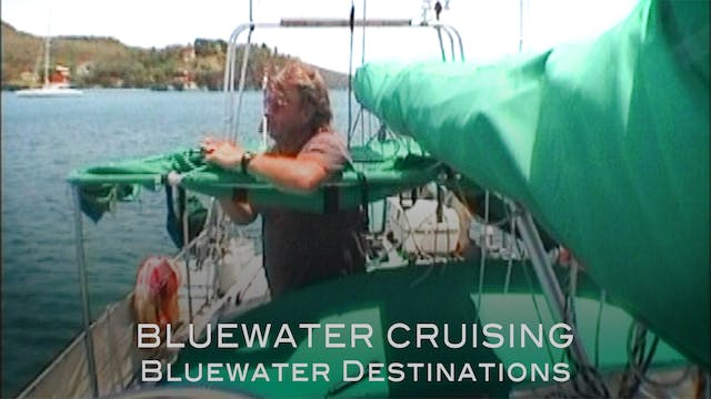 Bluewater Destinations: Ep6 - Bluewater Cruising