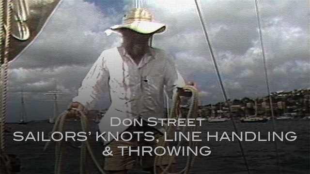 Don Street Sailors' Knots, Line Handling & Throwing