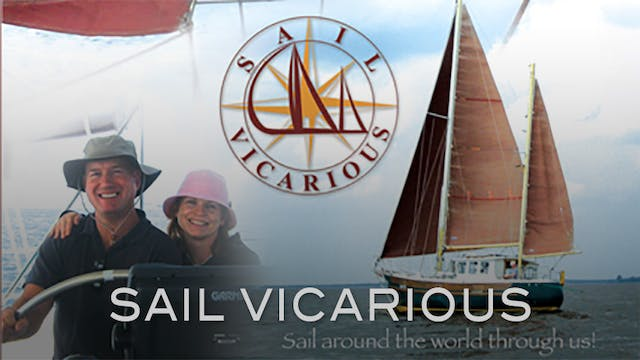 Sail Vicarious Refit / Cruise