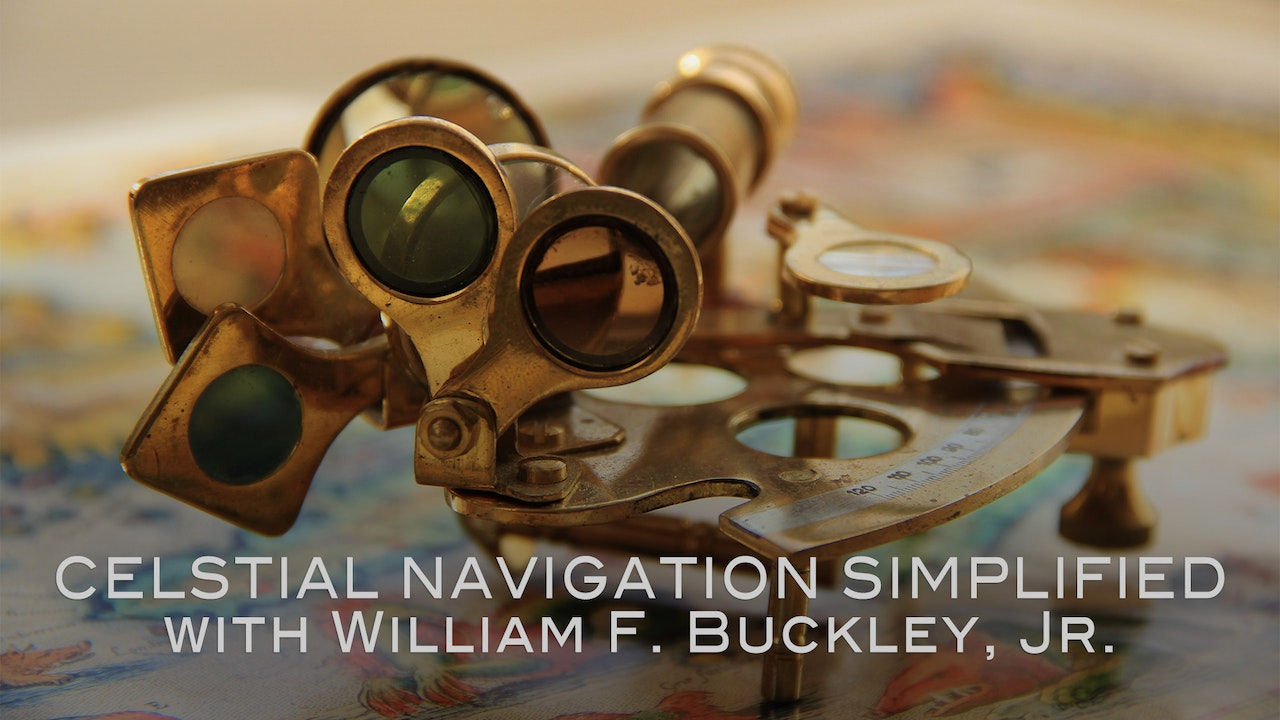 Celestial Navigation Simplified with William F. Buckley, Jr.
