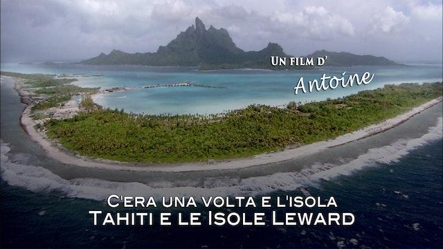 C'era una volta un'isola tahiti e le isole sottovento