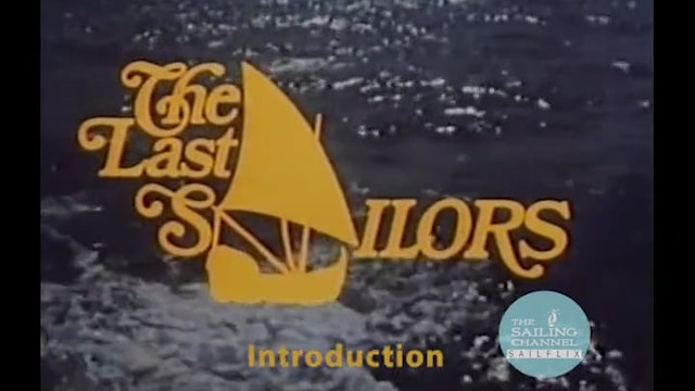 The Last Sailors - Introduction