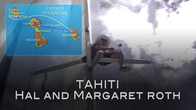 Tahiti and Bora Bora with Hal and Margaret Roth