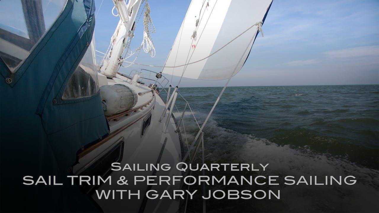 Sail Trim & Performance Sailing with Gary Jobson