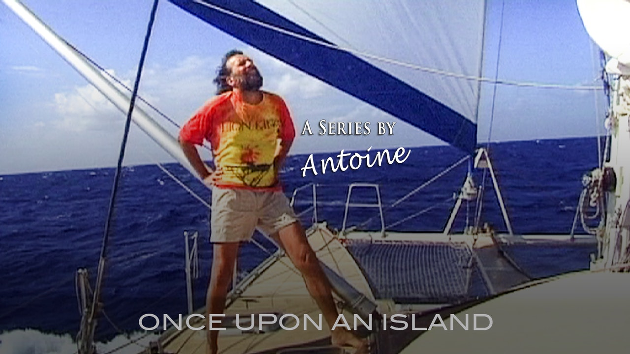 Once Upon an Island with Antoine