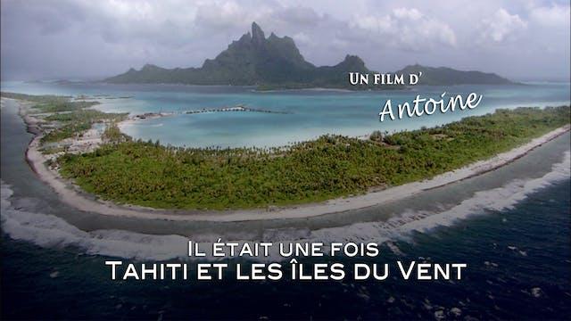TRAILER: Tahiti et îles Sous-Le-Vent