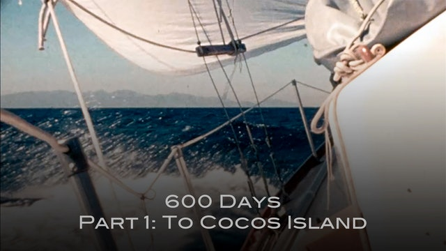 600 Days Part 1: To Cocos Island HD
