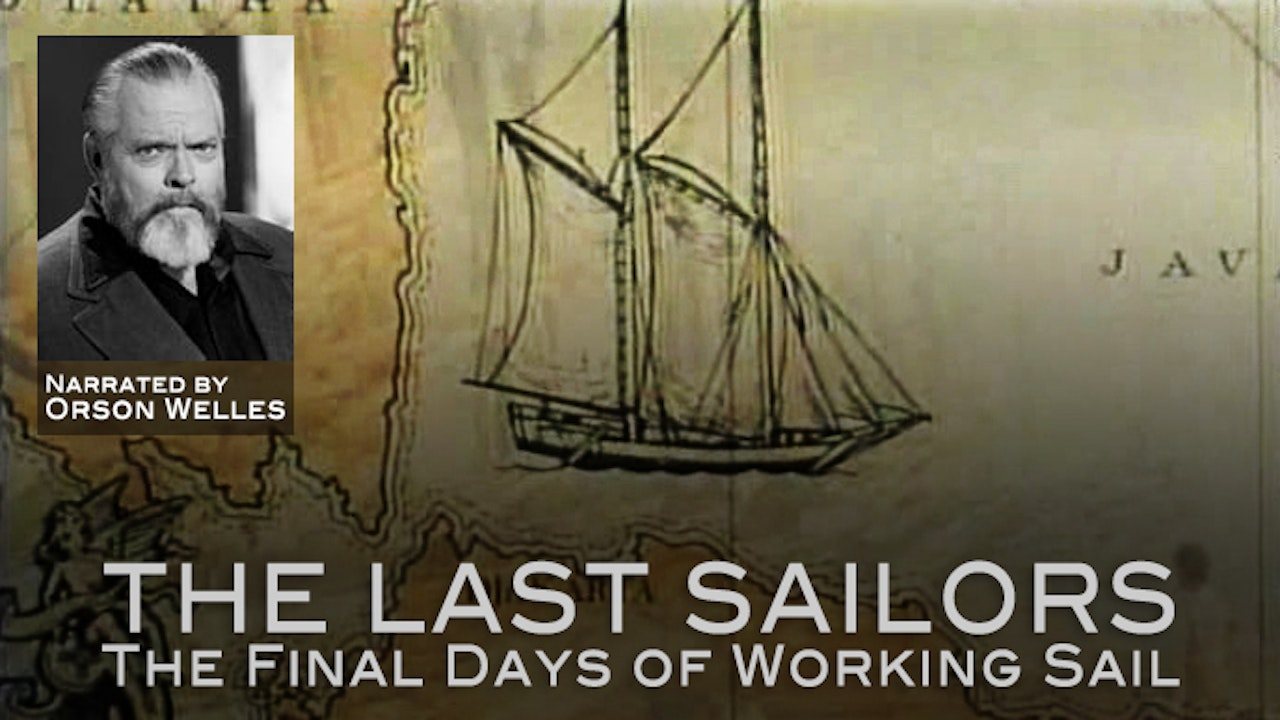 The Last Sailors: The Final Days of Working Sail