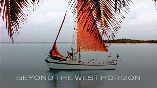 TRAILER: Beyond the West Horizon