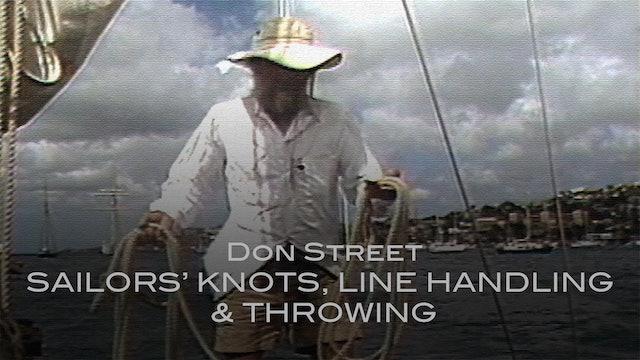 Don Street Sailors' Knots, Line Handling & Throwing