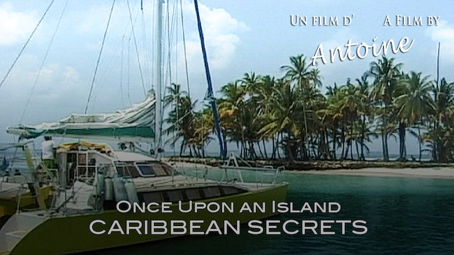 Once Upon an Island: Caribbean Secrets