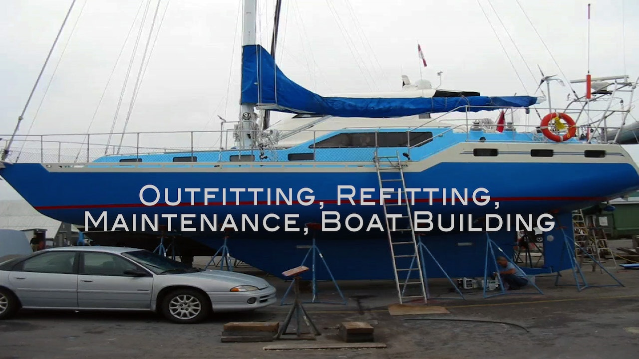 Outfitting, Refitting, Maintenance, Boat Building