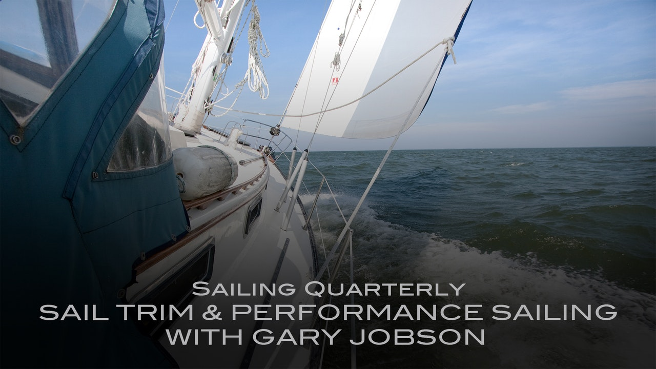 Sail Trim & Performance Sailing with Gary Jobson