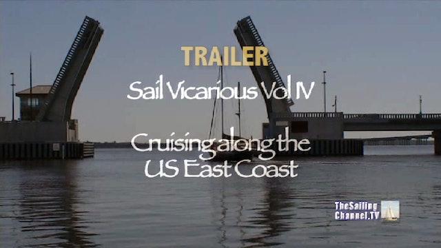 TRAILER - Sail Vicarious Vol. IV: Cruising Along the U.S. East Coast