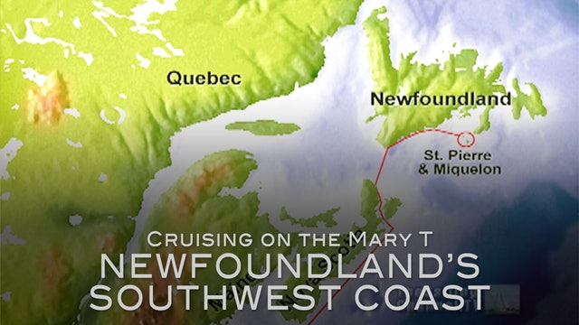 The Mary T: Newfoundland's SW Coast