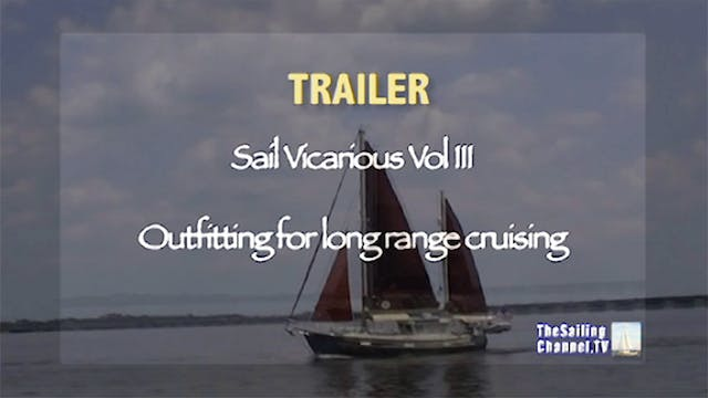 TRAILER - Sail Vicarious Vol. III: Ou...