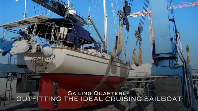 Outfitting the Ideal Cruising Sailboat