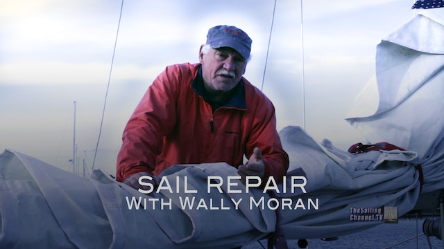 Playlist: Sail Repair with Wally Moran