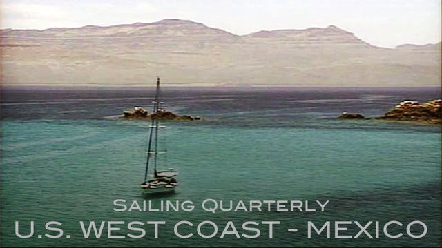 U.S. West Coast - Mexico Cruising