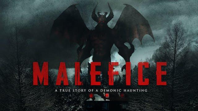 Malefice - A True Story of a Demonic Haunting