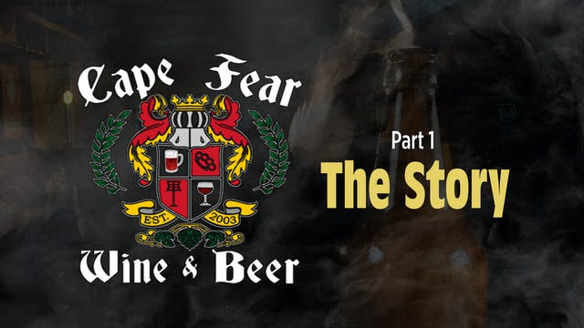 Cape Fear Wine & Beer - Part 1 - The ...