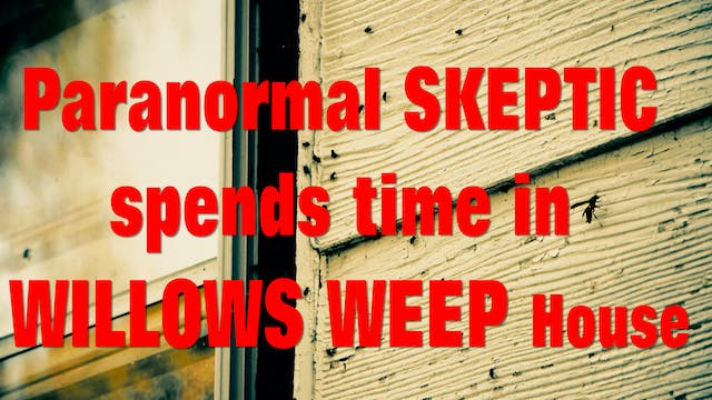 Paranormal Skeptic Spends Day inside ...