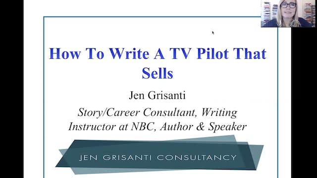 Writing a TV Pilot That Sells with Je...